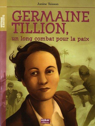 Germaine Tillion : un long combat pour la paix