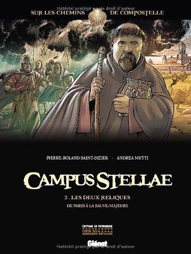 Campus Stellae, sur les chemins de Compostelle - Tome 2 : Les deux reliques