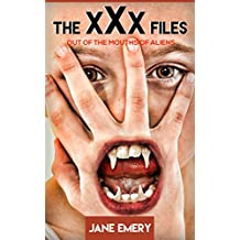 The xXx Files: Out of the Mouths of Aliens (The Janis Sparrow Paranormal Cases Book 2) (English Edition)