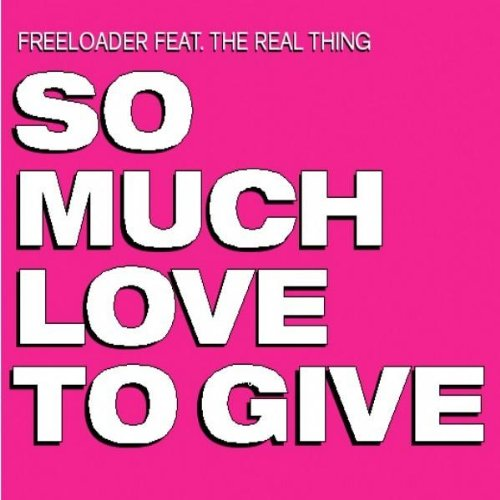 So Much Love To Give (Radio Edit)