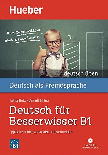Deutsch Uben: Deutsch Fur Besserwisser B1 - Typische Fehler Verstehen Und Ve por Theo Scherling