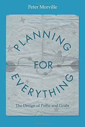 Planning for Everything: The Design of Paths and Goals