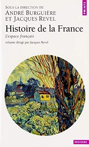 Histoire de la France, tome 1 : L'espace français par André Burguière