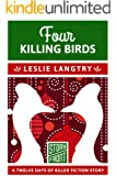 Four Killing Birds (A Short Story) (12 Days of Christmas series Book 4)