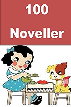 100 Noveller: Interesting short stories for children (Norwegian Edition)