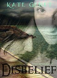 Disbelief (Michaela and Trisha Book 4) (English Edition)