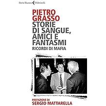 Storie di sangue, amici e fantasmi: Ricordi di mafia