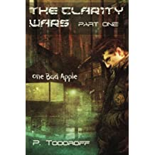 One Bad Apple (The Clar1ty Wars)