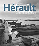 Herault. 2000 Ans d'Histoire
