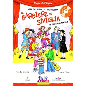 Il barbiere di Siviglia di Gioachino Rossini. Con CD Audio