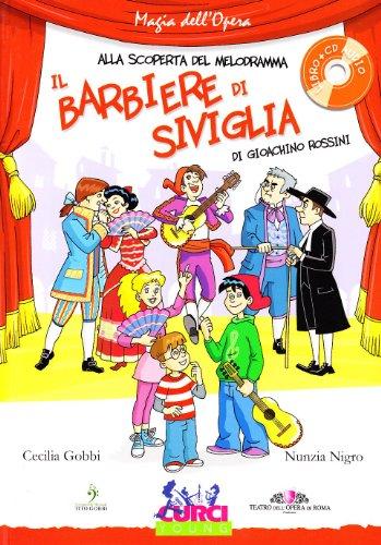 Il barbiere di Siviglia di Gioachino Rossini. Con CD Audio