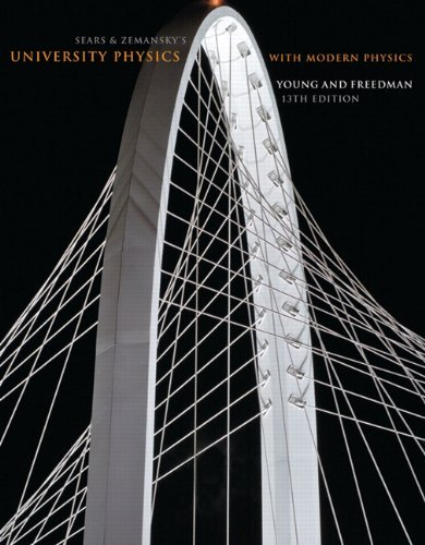 Sears and Zemansky's University Physics with Modern Physics, 13th Edition by Hugh D. Young Roger A. Freedman A. Lewis Ford(2011-01-08) (University Physics 13th Edition)