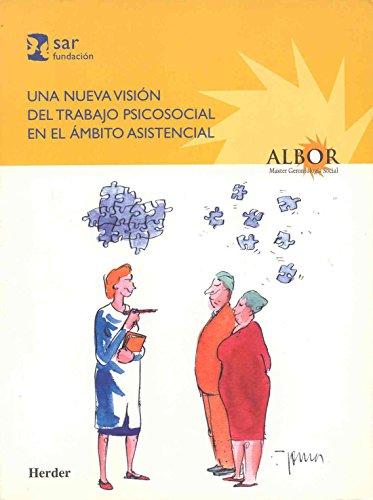 Una nueva visión del trabajo psicosocial en el ámbito asistencial