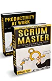 Scrum Master: (Box set) 21 tips to facilitate and coach & Productivity 21 tips for explosive Time Management (scrum master, scrum, agile development, agile software development) (English Edition)