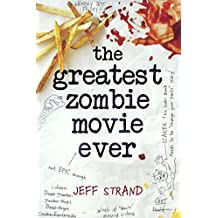 The Greatest Zombie Movie Ever (Turtleback School & Library Binding Edition) by Jeff Strand (2016-03-01)