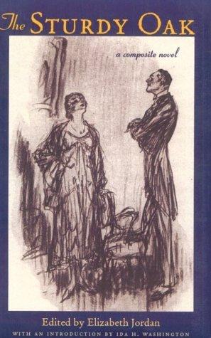 The Sturdy Oak: A Composite Novel of American Politics by Elizabeth Jordan (1998-06-30)