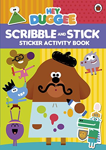 Hey Duggee: Scribble and Stick: Sticker Activity Book por Hey Duggee