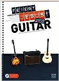 Feiert Jesus! Workshop Guitar: Einfach besser Akustik- & E-Gitarre spielen von Andreas Mette ( 18. November 2014 )