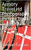 Armory And Weapons Hd Photograph Picture book Super Clear Photos (English Edition)