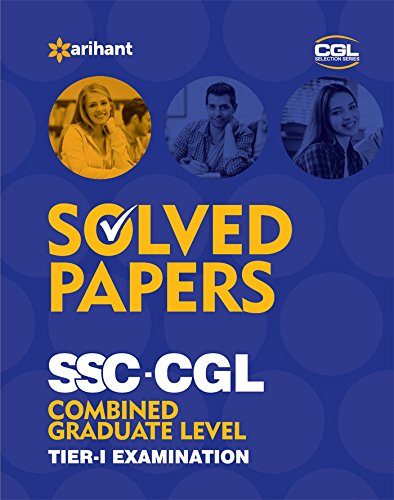 Solved Papers (upto 2015) SSC CGL Combined Graduate Level  Pre. Examination Tier 1 For Rs. 50