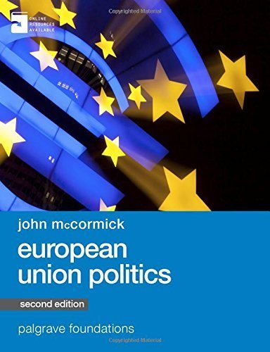 European Union Politics (Palgrave Foundations Series) 2nd ,New e edition by McCormick, John (2015) Paperback