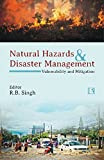 Natural Hazards and Disaster Management: Vulnerability and Mitigation