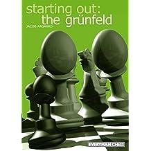 Starting Out: the Grünfeld (English Edition)