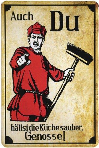 Blechschild Auch du hältst die Küche sauber - Genosse! 20 x 30cm Reklame Retro Blech 334 (Saubere Küche)