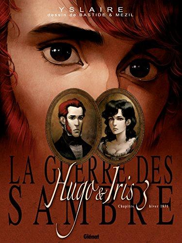 La Guerre des Sambre / Hugo et Iris - Tome 3 NE : La Lune qui regarde