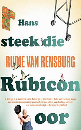 Hans steek die Rubicon oor (Afrikaans Edition) por Rudie van Rensburg