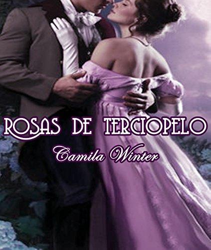 Rosas de terciopelo: Antología de romance victoriano por Camila Winter