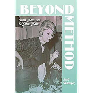 Beyond Method: Stella Adler and the Male Actor (Contemporary Approaches to Film and Media)