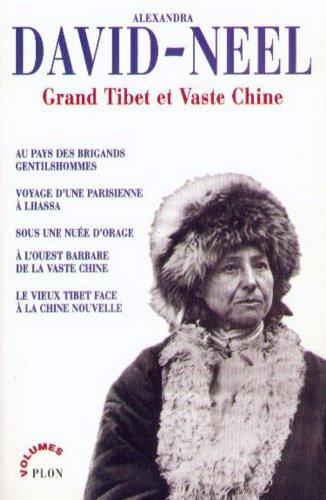 Grand Tibet et Vaste Chine : récits et aventures