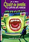 Chair de poule : Le château de l'horreur, tome 5: Interdit de crier ! par Stine