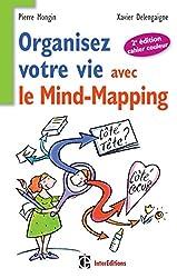 Organisez votre vie avec le mind-mapping - 2e édition -Côté tête et côté coeur (Epanouissement)