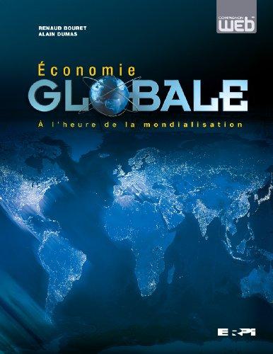 Économie globale: À l'heure de la mondialisation
