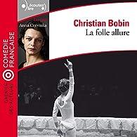 La folle allure par Christian Bobin