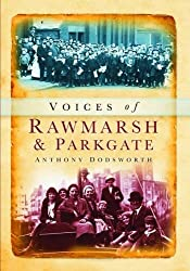 Voices of Rawmarsh and Parkgate (Memories)