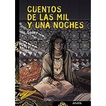 17: Cuentos de las mil y una noches (Literatura Juvenil (A Partir De 12 Años) - Cuentos Y Leyendas)