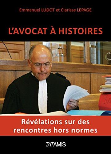 L'avocat à histoires