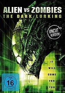 Aliens vs Zombies - The Dark Lurking (Uncut)