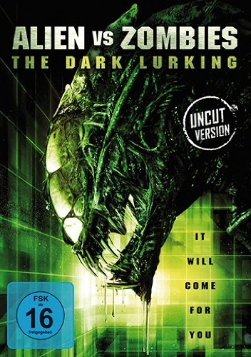Bild von Aliens vs Zombies - The Dark Lurking (Uncut)