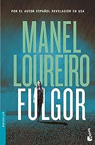 Fulgor par Manel Loureiro