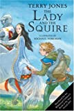 The Lady and the Squire: Sequel to the Knight and the Squire