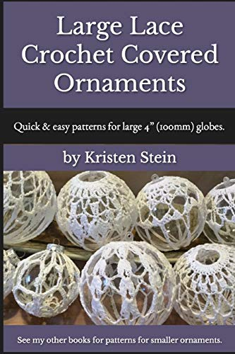 overed Ornaments: Quick & easy patterns for large 4