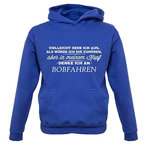 Vielleicht sehe ich aus als würde ich dir zuhören aber in meinem Kopf denke ich an Bobfahren - Kinder Hoodie/Kapuzenpullover - Royalblau - XS (1-2 Jahre)