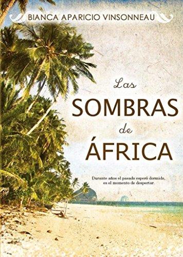 Las Sombras de África por Bianca Aparicio Vinsonneau