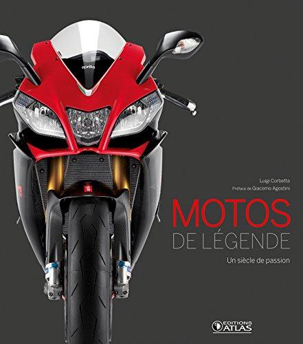 Motos de légende: Un siècle de passion