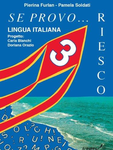 Se provo... Riesco. Quaderno operativo di lingua italiana. Per la Scuola elementare: 3