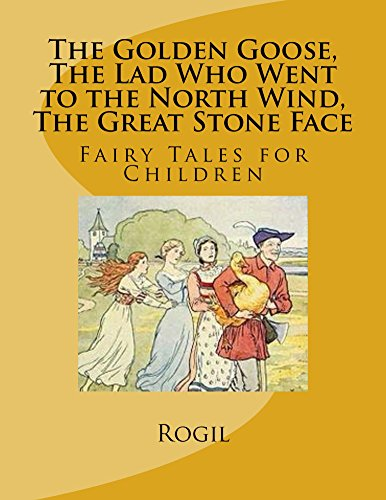 the-golden-goose-the-lad-who-went-to-the-north-wind-the-great-stone-face-fairy-tale-stories-for-chil